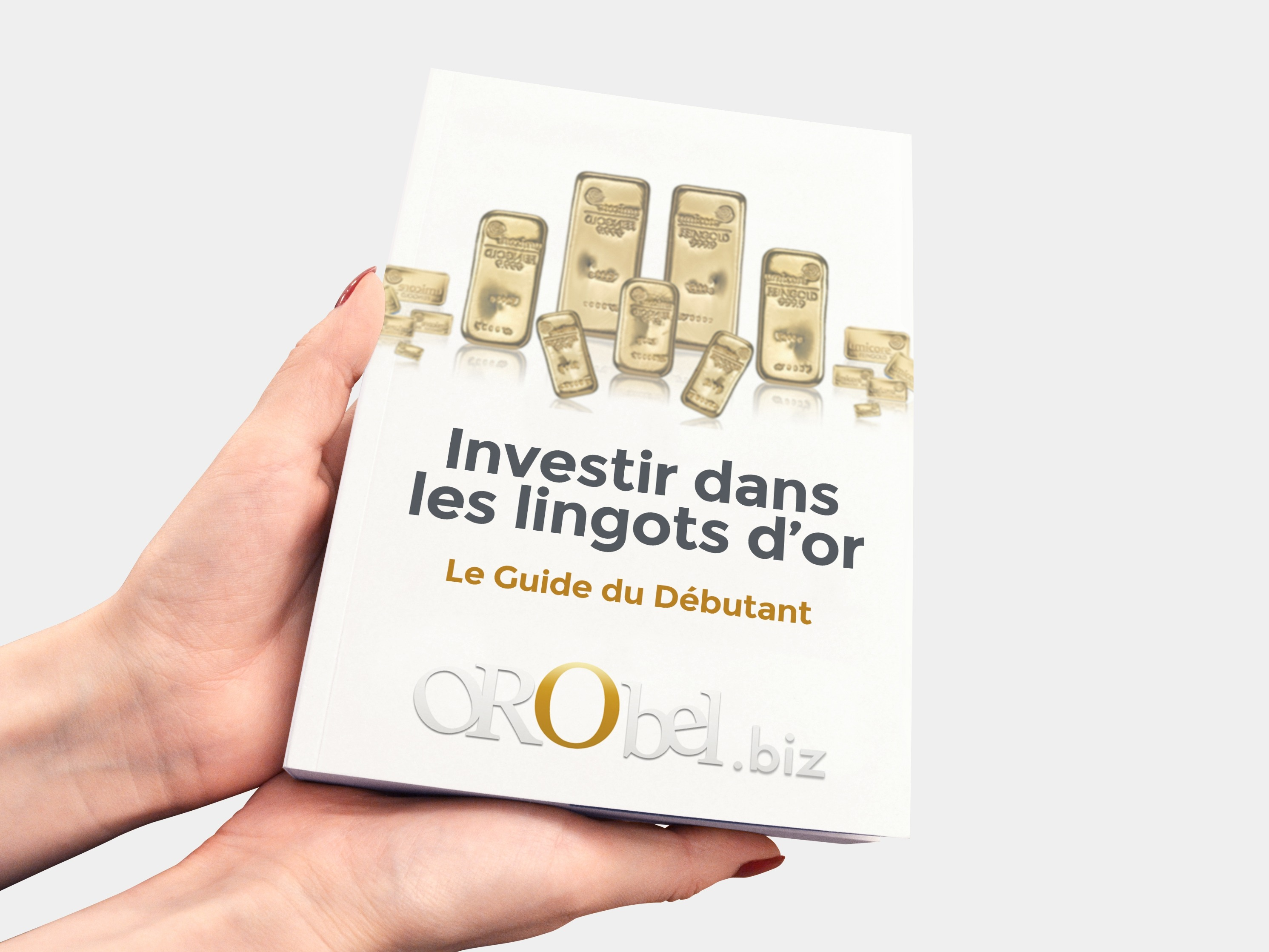 Acheter Et Vendre Des Lingots D Or Le Guide Du Debutant Orobel