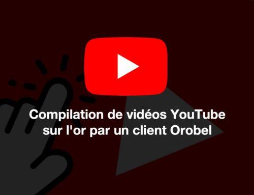 Compilation de vidéos intéressantes par un client Orobel